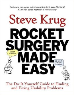 Rocket Surgery Made Easy - Steve Krug
